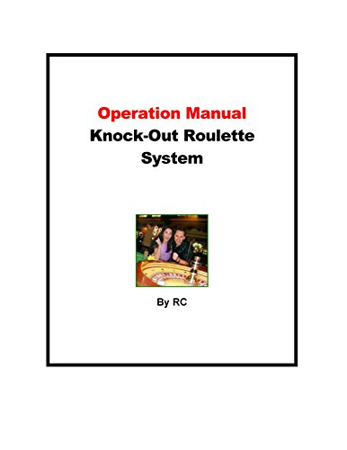 Operation Manual Knock-Out Roulette System (English Edition)