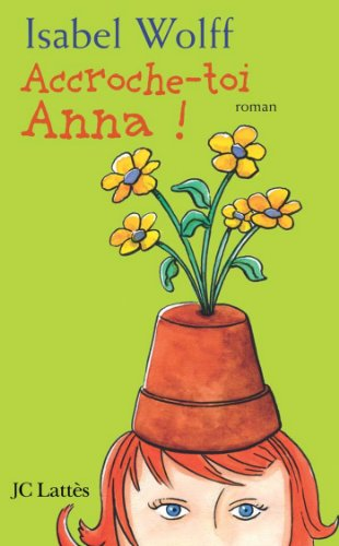 Accroche-toi Anna (Romans étrangers) (French Edition)