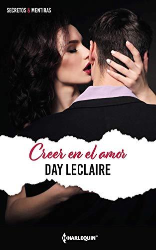 Leer Gratis Creer en el amor de Day Leclaire