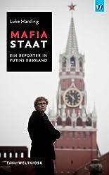 Mafiastaat: Ein Reporter in Putins Russland
