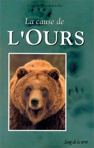 La cause de l'ours