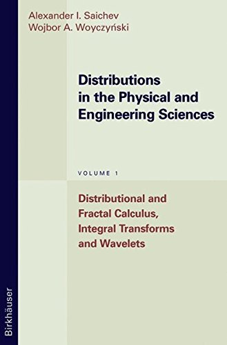 Distributions in the Physical and Engineering Sciences: Distributional and Fractal Calculus, Integral Transforms and Wavelets (Applied and Numerical Harmonic Analysis) by Alexander I. Saichev (1996-11-01)