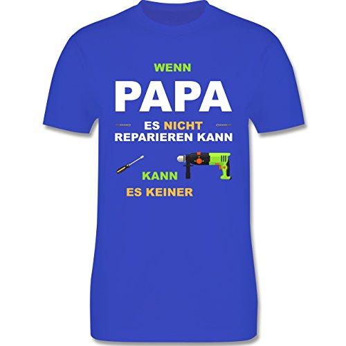 Vatertag - Wenn Papa es nicht reparieren kann kann es keiner - Herren Premium T-Shirt Royalblau