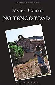 NO TENGO EDAD