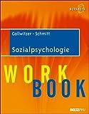Sozialpsychologie: Workbook - Mario Gollwitzer, Manfred Schmitt