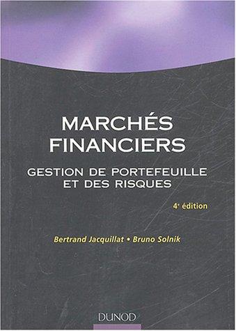 Marchés financiers : Gestion de portefeuille et des risques par Bertrand Jacquillat