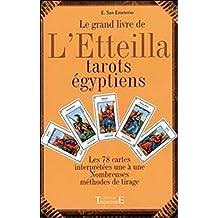 Le grand livre de l Etteilla  Tarots egyptiens e3c237df9163
