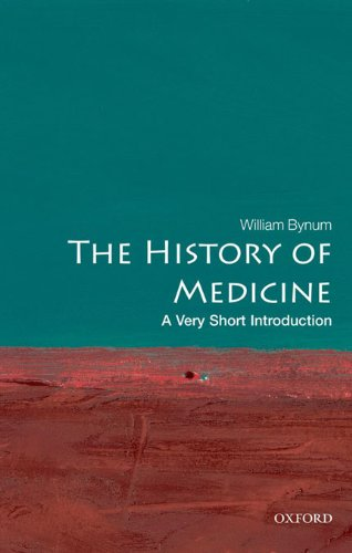 The History of Medicine: A Very Short Introduction (Very Short Introductions Book 191) (English Edition)