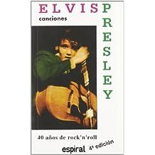Canciones de Elvis Presley (Espiral / Canciones)