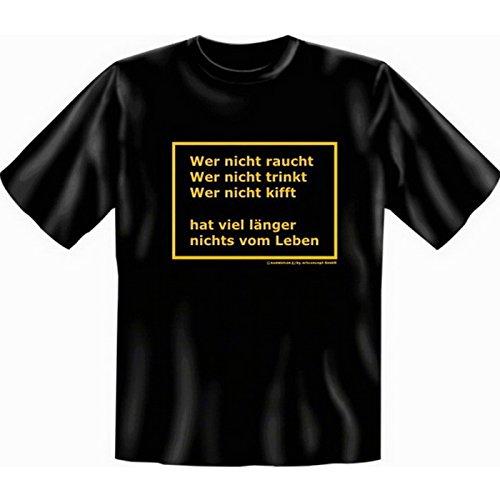 Lustiges Sprüche Fun T-Shirt mit MiniShirt - Wer nicht raucht wer nicht trinkt - für Damen Herren Farbe schwarz Schwarz