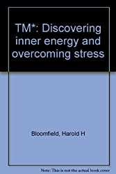 TM*: Discovering inner energy and overcoming stress