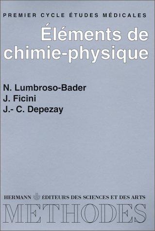 Eléments de chimie-physique par Nicole Lumbroso-Bader