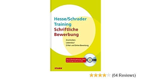 bewerbung beruf karriere hesseschrader training schriftliche jrgen hesse hans christian schrader amazonde bcher - Email Anschreiben Bewerbung 4