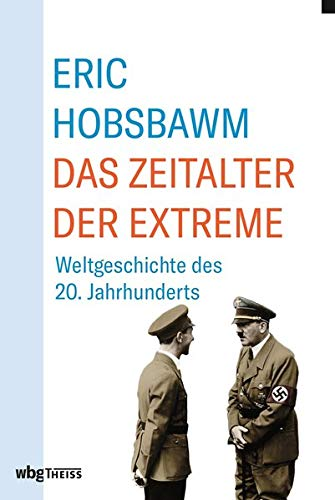 Das Kurze 20. Jahrhundert: Das Zeitalter der Extreme. Weltgeschichte des 20. Jh.s · Gefährliche Zeiten. Ein Leben im 20. Jh.