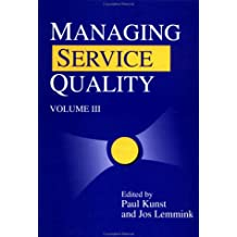 Managing Service Quality: v. 3 (Quality Management in Services)