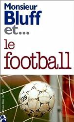 Monsieur Bluff et... le football