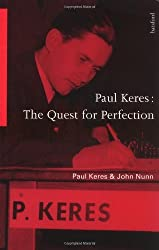 Paul Keres: The Quest for Perfection (Algebraic classics series) by Paul Keres (1997-02-05)