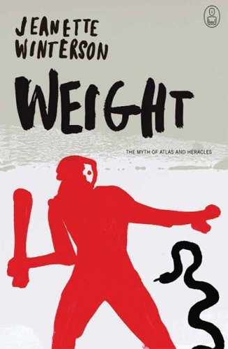 Weight: The Myth of Atlas and Heracles (Myths, The)