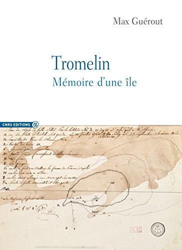 Tromelin : Mémoire d'une île por Max Guérout