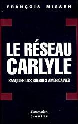 Le réseau Carlyle : Banquier des guerres américaines