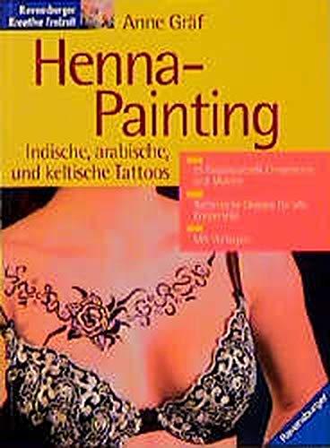 Henna-Painting: Indische, arabische und keltische Tattoos - Sun Keltische Tattoo