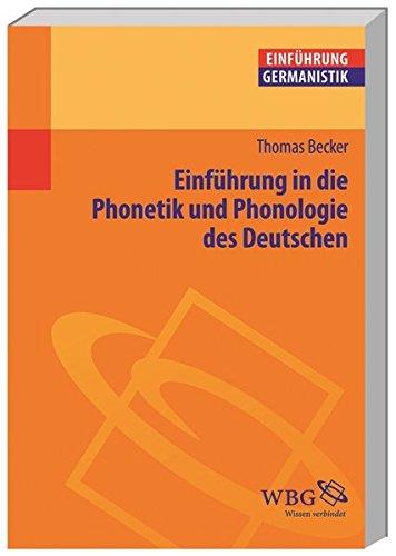 Einführung in die Phonetik und Phonologie des Deutschen (Germanistik kompakt)