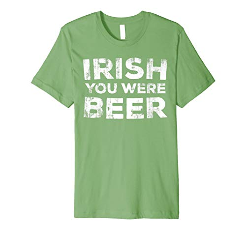 Irish You Were Beer T-Shirt St. Patrick Tag Trinken ()