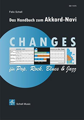CHANGES für Rock, Pop, Blues & Jazz (Beigabe Akkord-Navi): Handbuch zum Akkord-Navi (Harmonielehre - Musiklehre)