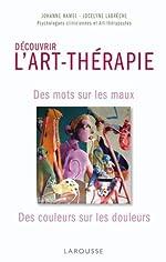 Découvrir L'Art-thérapie de Jocelyne Labrèche