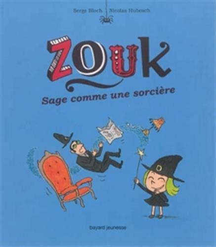 Zouk, Tome 9 : Sage comme une sorcière par Serge Bloch, Nicolas Hubesch