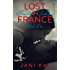 Lost In France ~ Jani Kay (Firebird Trilogy Book 1)