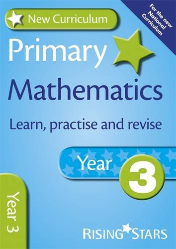 New Curriculum Primary Maths Learn, Practise and Revise Year 3 (RS Primary New Curr Learn, Practise, Revise)