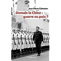 Demain la Chine : guerre ou paix ?