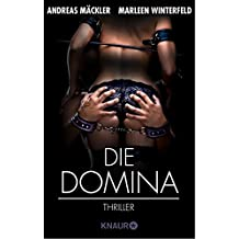 Die Domina: Thriller