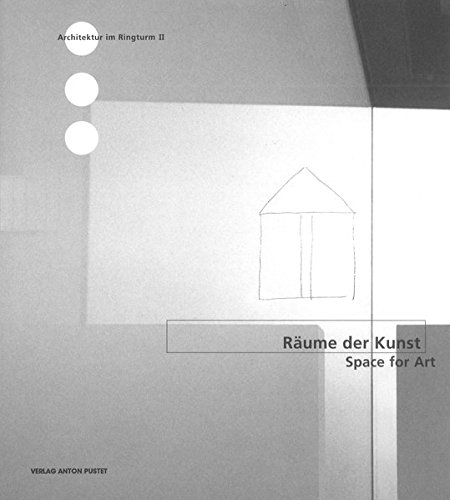 Räume der Kunst - Space for Art (Architektur im Ringturm)