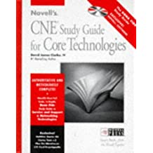 Novell's CNE Study Guide to Core Technologies (Novell Press) by Clarke (1996-05-20)