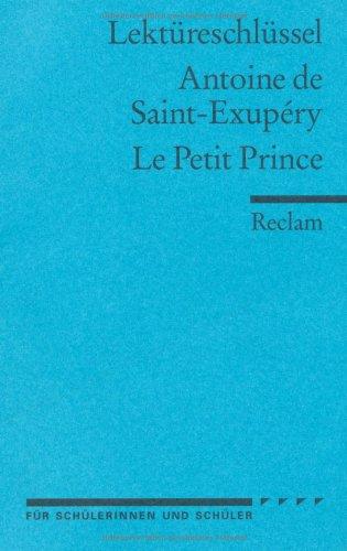 Buchseite und Rezensionen zu 'Lektüreschlüssel zu Antoine de Saint-Exupéry: Le Petit Prince' von Roswitha Guizetti