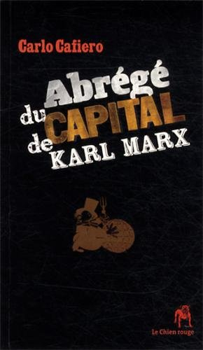 Abrégé du CAPITAL de KARL MARX (NED 2013)