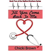 Till You Come Back to Me: Book Two in The Stafford Brothers Series (English Edition)
