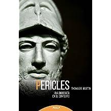 Pericles: Una biografía en su contexto (Historia y Biografías)