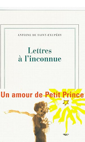 Lettres à l'inconnue par Antoine  de Saint-Exupéry