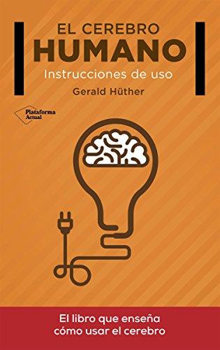 El cerebro humano (Spanish Edition)
