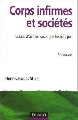 Corps infirmes et sociétés : Essais d'anthropologie historique