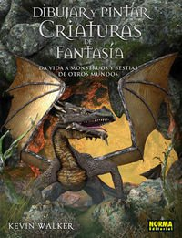 DIBUJAR Y PINTAR CRIATURAS DE FANTASÍA (LIBROS TEÓRICOS USA) por Kevin Walker