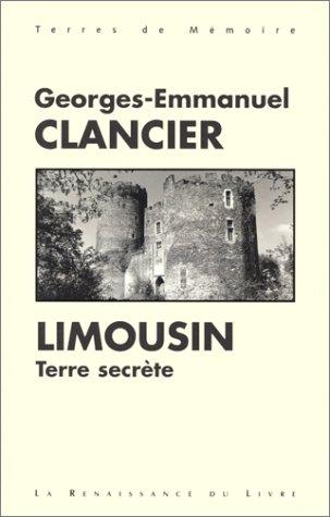 Le Limousin, terre secrète