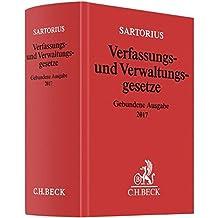 Verfassungs- und Verwaltungsgesetze: Gebundene Ausgabe 2017 - Rechtsstand: 1. Februar 2017 (Beck'sche Textausgaben)
