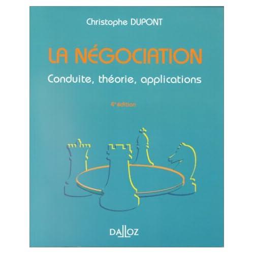 LA NEGOCIATION. Conduite, théorie, applications, 4ème édition