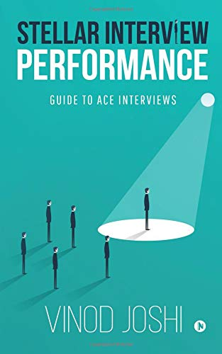 Stellar Interview Performance: Guide to Ace Interviews