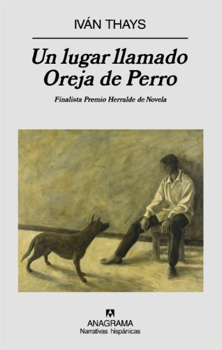 Un lugar llamado Oreja de Perro/ A Place Called Dog Ears (Spanish Edition) by...