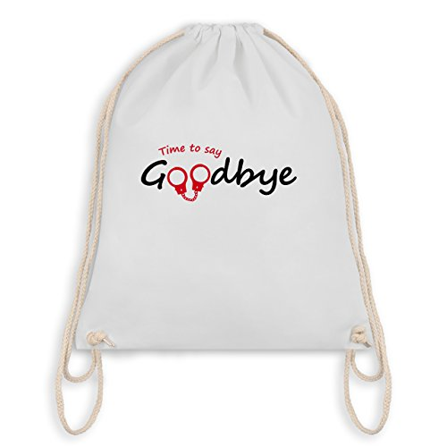 JGA Junggesellenabschied - Time to say Goodbye - Turnbeutel I Gym Bag Weiß